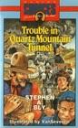 Trouble in Quartz Mountain Tunnel