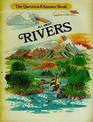 All About Rivers (The Question & Answer Book)
