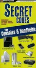 Secret Codes for Consoles and Handhelds