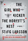The Girl Who Kicked the Hornet's Nest (Millenium, Bk 3)