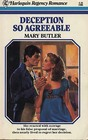 Deception So Agreeable (Harlequin Regency Romance, No 9)