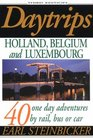 Daytrips Holland Belgium and Luxembourg