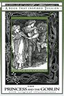 The Princess and the Goblin  A Book That Inspired Tolkien With Original Illustrations