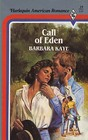 Call of Eden (Harlequin American Romance, No 19)