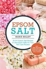 Epsom Salt 25 DIY Epsom Salt Recipes to Use Epsom Salts For Your Skin Care Routine