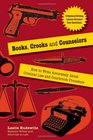 Books Crooks and Counselors How to Write Accurately About Criminal Law and Courtroom Procedure