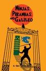 Ninjas Piranhas and Galileo