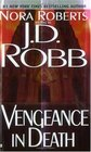 Vengeance in Death (In Death, Bk 6)