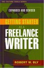 Getting Started as a Freelance Writer Expanded Edition