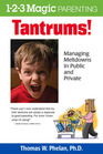 Tantrums Managing Meltdowns in Public and Private