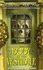 The Body in the Vestibule (Faith Fairchild, Bk 4)