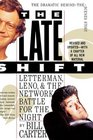 The Late Shift Letterman Leno and the Network Battle for the Night