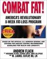 Combat Fat America's Revolutionary 8-Week Fat-Loss Program
