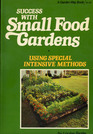 Success with Small Food Gardens