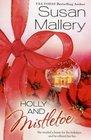 Holly and Mistletoe (Hometown Heartbreakers, Bk 6)
