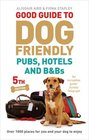 Good Guide to Dog Friendly Pubs Hotels and BBs