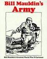 Bill Mauldin's Army  Bill Mauldin's Greatest World War II Cartoons
