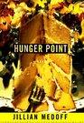 Hunger Point: A Novel