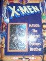 Havok the Secret of Cyclops' Brother