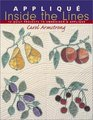 Applique Inside the Lines 12 Quilt Projects to Embroider  Applique