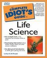 Complete Idiot's Guide to Life Science