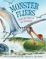 Monster Fliers From the Time of the Dinosaurs