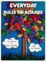 Everyday Bulletin Boards