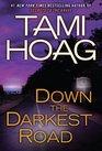 Down the Darkest Road (Oak Knoll, Bk 3)