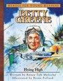 Betty Greene Flying High