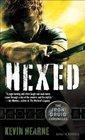 Hexed (Iron Druid Chronicles, Bk 2)