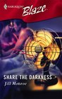 Share the Darkness