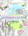 My Strength and My Song Inspirational Adult Coloring Book