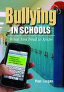 Bullying in Schools What You Need to Know