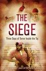 The Siege Three Days of Terror Inside the Taj