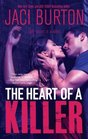 The Heart of a Killer (Killer, Bk 1)