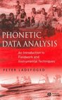 Phonetic Data Analysis An Introduction to Fieldwork and Instrumental Techniques