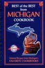 Best of the Best from Michigan: Selected Recipes from Michigan's Favorite Cookbooks (Best of the Best)