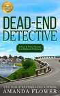 Dead End Detective: A Piper and Porter Mystery from Hallmark Publishing