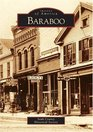 Baraboo    (WI)   (Images of America)