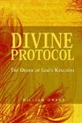 Divine Protocol The Order of God's Kingdom
