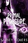 Primal Pleasure (Pendragon Gargoyles)