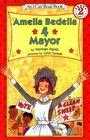 Amelia Bedelia 4 Mayor (I Can Read Book 2)