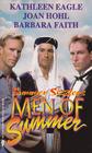 Men of Summer AllAround Cowboy Blues / Gone Fishing / The Sheikh's Woman