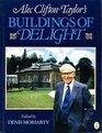 Alec Clifton-Taylor's Buildings of Delight (A Gollancz paperback)