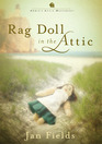 Rag Doll in the Attic