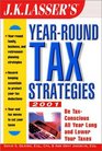 JK Lasser's Year-Round Tax Strategies 2001