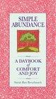 Simple Abundance A Daybook of Comfort of Joy