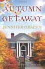 Autumn Getaway (Seasons of Love) (Volume 1)