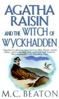 Agatha Raisin and the Witch of Wyckhadden (Agatha Raisin, Bk 9)