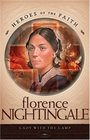 Florence Nightingale (Heroes of the Faith)